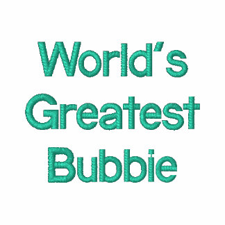 World's Greatest Bubbie