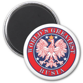 World's Greatest Busia 2 Inch Round Magnet
