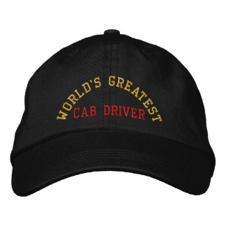 World's greatest, cab driver embroidered baseball caps