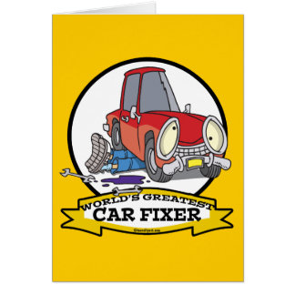 WORLDS GREATEST CAR FIXER CARTOON GREETING CARDS