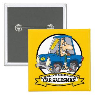 WORLDS GREATEST CAR SALESMAN MEN CARTOON PINBACK BUTTON