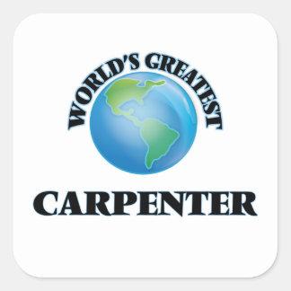 World's Greatest Carpenter Square Sticker