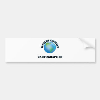 World's Greatest Cartographer Bumper Stickers