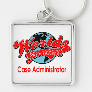World's Greatest Case Administrator Silver-Colored Square Keychain