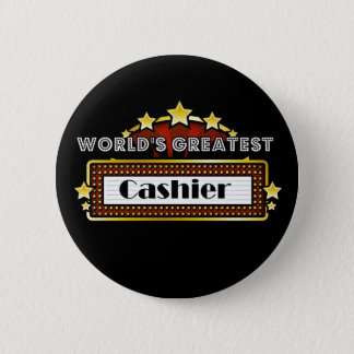 World's Greatest Cashier Pinback Button