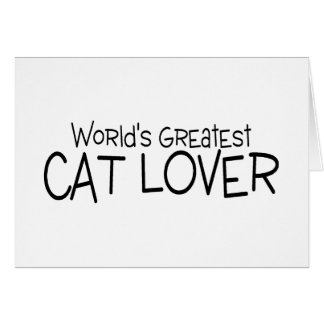 Worlds Greatest Cat Lover Card
