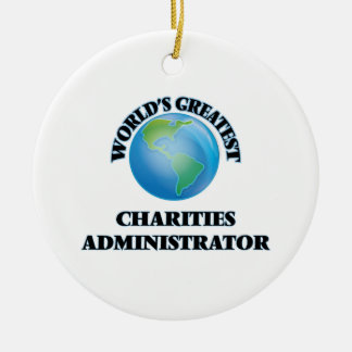 World's Greatest Charities Administrator Christmas Tree Ornament