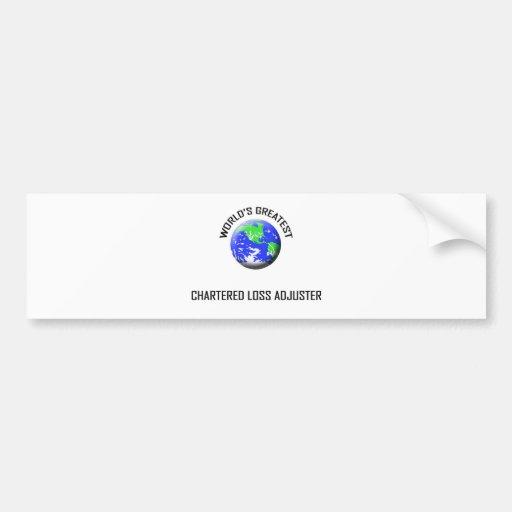 World's Greatest Chartered Loss Adjuster Bumper Stickers