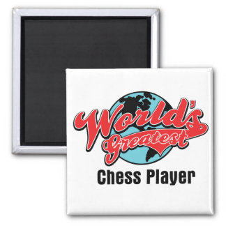 Worlds Greatest Chess Player Magnet