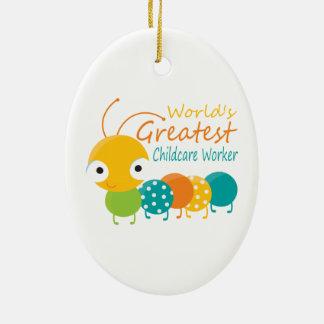 World's Greatest Childcare Worker Ceramic Ornament