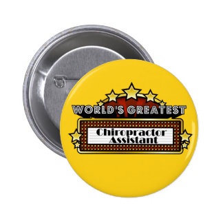 World's Greatest Chiropractor Assistant Button
