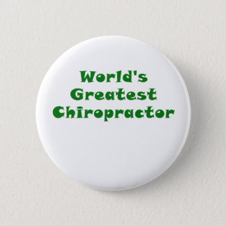 Worlds Greatest Chiropractor Button