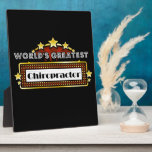 World's Greatest Chiropractor Display Plaques