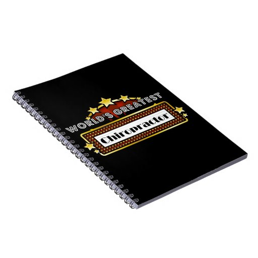 World's Greatest Chiropractor Note Books