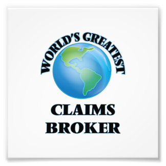 World's Greatest Claims Broker Photo