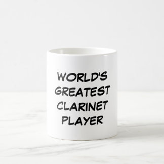 """World's Greatest Clarinet Player"" Mug"