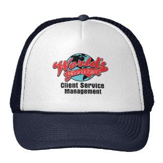 Worlds Greatest Client Service Management Hat