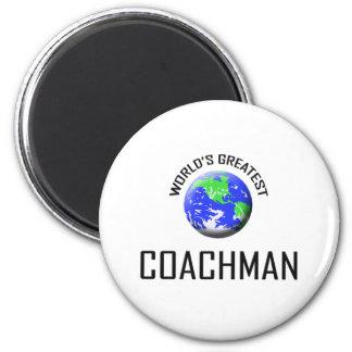World's Greatest Coachman 2 Inch Round Magnet
