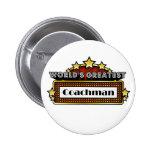 World's Greatest Coachman Pin