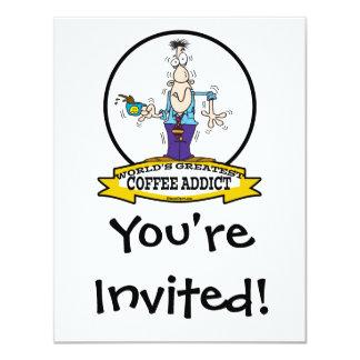 WORLDS GREATEST COFFEE ADDICT CARTOON 4.25X5.5 PAPER INVITATION CARD