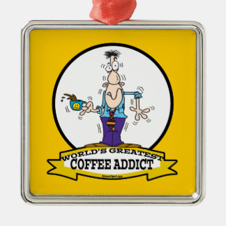 WORLDS GREATEST COFFEE ADDICT CARTOON CHRISTMAS ORNAMENTS