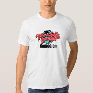 Worlds Greatest Comedian Shirt