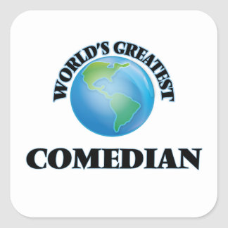 World's Greatest Comedian Square Sticker