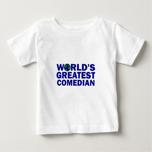 World's Greatest Comedian T Shirt