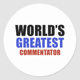 World's greatest COMMENTATOR Classic Round Sticker