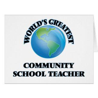 World's Greatest Community School Teacher Card