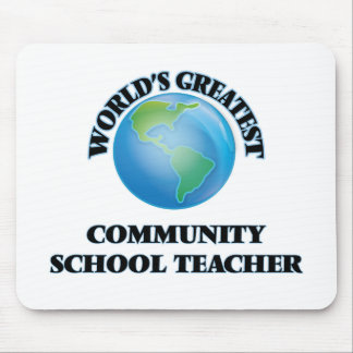 World's Greatest Community School Teacher Mouse Pads