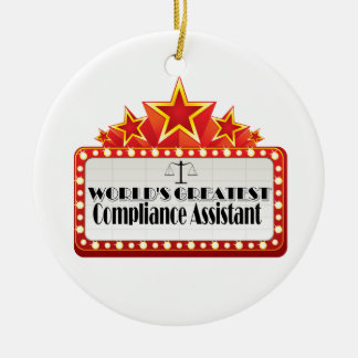 World's Greatest Compliance Assistant Ceramic Ornament