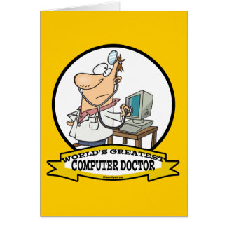 WORLDS GREATEST COMPUTER DOCTOR MEN CARTOON GREETING CARD