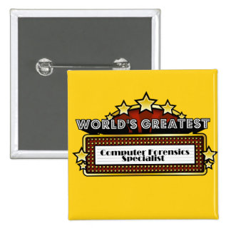 World's Greatest Computer Forensics Specialist Pinback Buttons