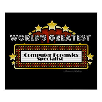 World's Greatest Computer Forensics Specialist Print