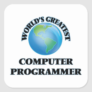 World's Greatest Computer Programmer Square Sticker