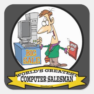 WORLDS GREATEST COMPUTER SALESMAN CARTOON SQUARE STICKER