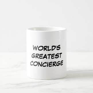 """World's Greatest Concierge"" Mug"