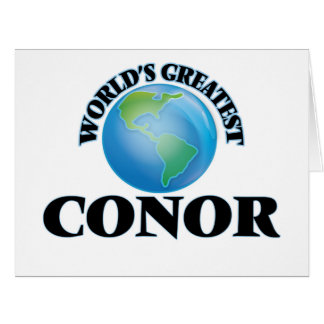 World's Greatest Conor Greeting Cards