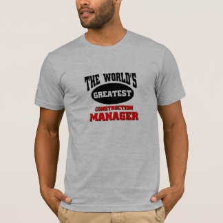 World's greatest construction manager T-Shirt