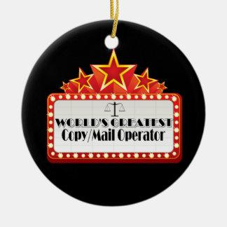 World's Greatest Copy Mail Operator Ornament