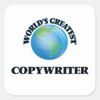 World's Greatest Copywriter Square Sticker