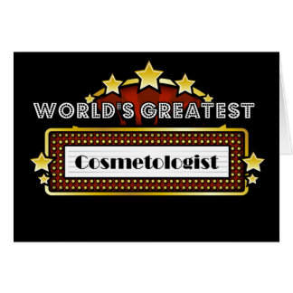 World's Greatest Cosmetologist Greeting Card