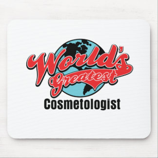 Worlds Greatest Cosmetologist Mouse Pad