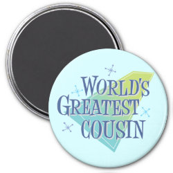Round Magnet with World's Greatest Cousin design