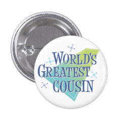 Round Button with World's Greatest Cousin design