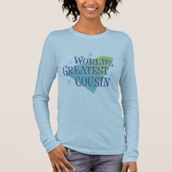 Women's Basic Long Sleeve T-Shirt with World's Greatest Cousin design