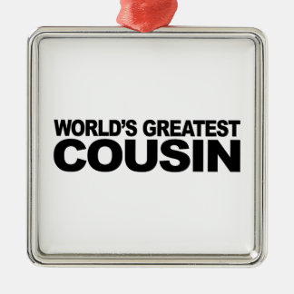 World's Greatest Cousin Metal Ornament
