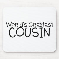 Worlds Greatest Cousin Mouse Pad