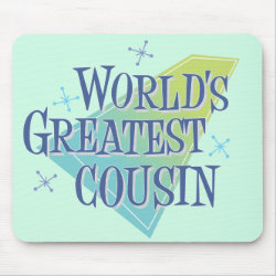 Mousepad with World's Greatest Cousin design